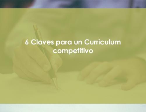 6 Claves para un Curriculum competitivo